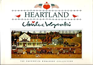 Heartland --The Greenwich Workshop Collection (Signed): Wysocki, Charles; edited