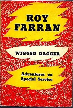 Winged Dagger: Adventures on Special Service: Farran, Roy
