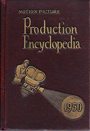 Motion Picture Production Encyclopedia 1950: Kearns, Audrey, editor