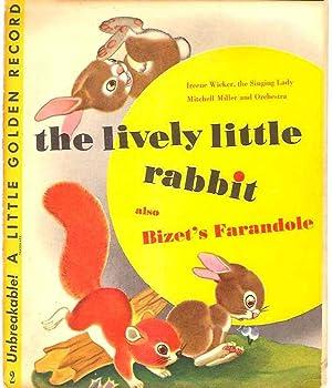 The Lively Little Rabbit (Little Golden Record: Wicker, Ireene, the