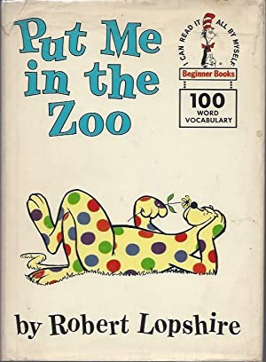 Put Me in the Zoo (Beginner Books: Lopshire, Robert