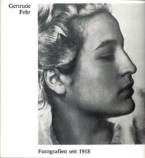 Gertrude Fehr: Fotografien seit 1918: Fehr, Gertrude