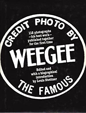 Credit Photo by the Famous Weegee: Weegee; Louis Stettner, editor