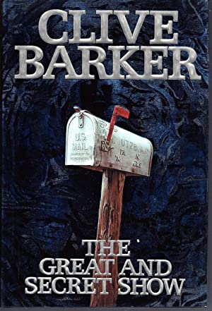 The Great and Secret Show (Signed) The First Book of the Art: Barker, Clive