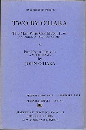 Two by O'Hara: The Man Who Could Not Lose & Far From Heaven: O'Hara, John