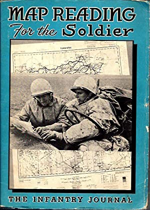 Map Reading for the Soldier: Goodfriend, Arthur