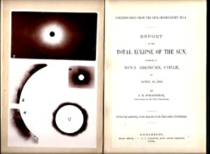 Report on the Total Eclipse of the Sun, Observed at Mina Bronces, Chile, on April 16, 1893 (...