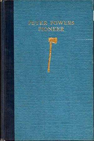 Peter Powers Pioneer: The Story of the First Settler in Hollis, New Hampshire (annotated and ...