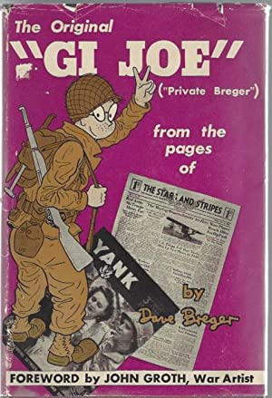 "The Original ""GI Joe"" (""Private Breger"") from the pages of The Stars and ..."
