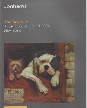 The Dog Sale - Bonhams, New York - February 14, 2006: Bonhams