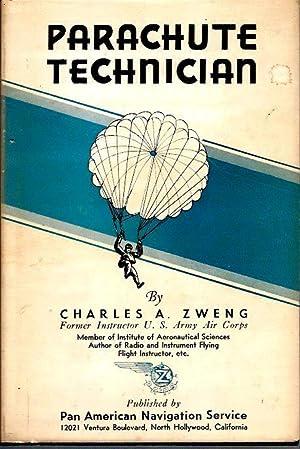 Parachute Technician: Zweng, Charles A.