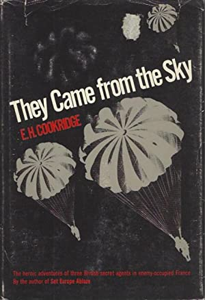 They Came from the Sky: Cookridge, E.H.