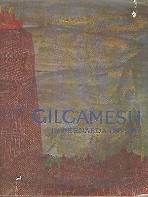 Gilgamesh: Man's First Story: Bryson, Bernarda