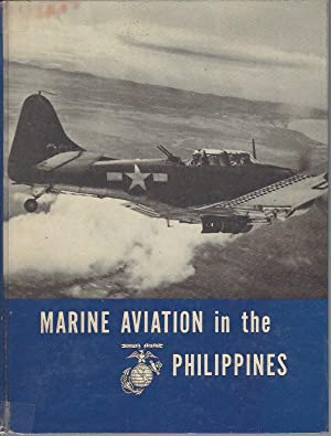 Marine Aviation in the Philippines (Marine Corps Monographs series): Boggs, Major Charles W. Jr.