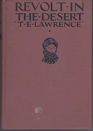 Revolt in the Desert: Lawrence, T.E.