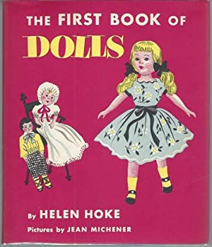 The First Book of Dolls: Hoke, Helen; illustrated by Jean Michener