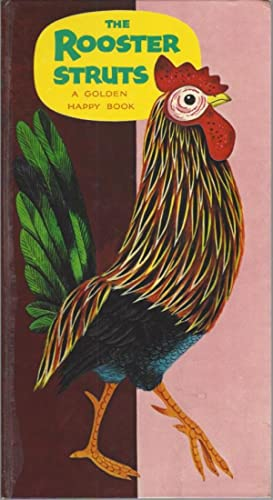 The Rooster Struts: A Golden Happy Book: Scarry, Richard