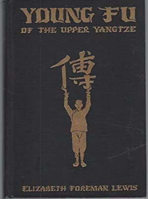 Young Fu of the Upper Yangtze: Lewis, Elizabeth Foreman; illustrated by Kurt Wiese