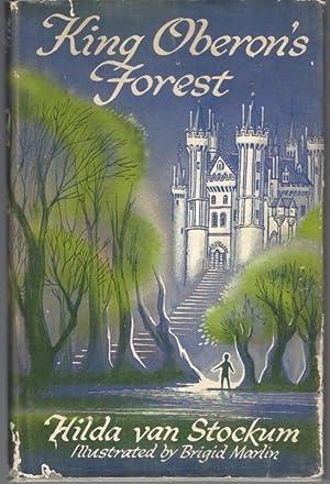 King Oberon's Forest: van Stockum, Hilda;