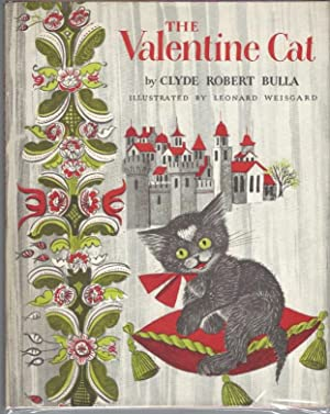 The Valentine Cat (Signed): Bulla, Clyde Robert; illustrated by Leonard Weisgard