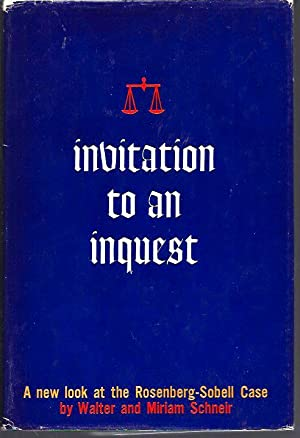 Invitation to an Inquest: A New Look: Schneir, Walter and