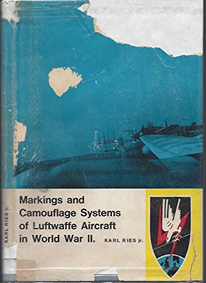 Markings and Camouflage Systems of Luftwaffe Aircraft: Ries, Jr., Karl