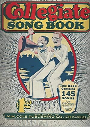 Collegiate Song Book (3 volumes in one): M.M. Cole Publishing