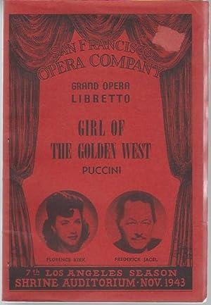 Girl of the Golden West (La Fanciulla: Puccini, Giacomo