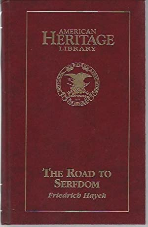 The Road to Serfdom (The Library of: Hayek, Friedrich A.