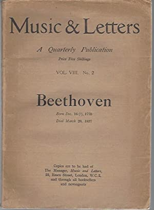 Music & Letters--A Quarterly Publication (Volume VIII,: Music & Letters;