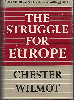 an analysis of the struggle for europe a book by chester wilmot The struggle for europe by wilmot, chester and a great selection of similar used, new and collectible books available now at abebookscouk.