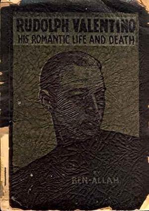 Rudolph Valentino: His Romantic Life and Death: Ben-Allah