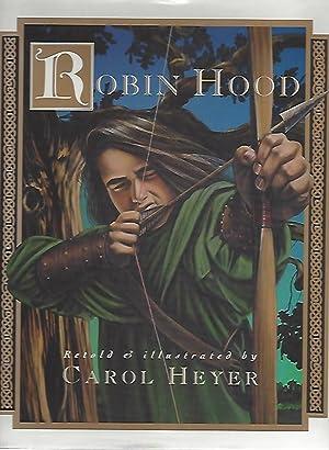 Robin Hood (Signed): Heyer, Carol, retold