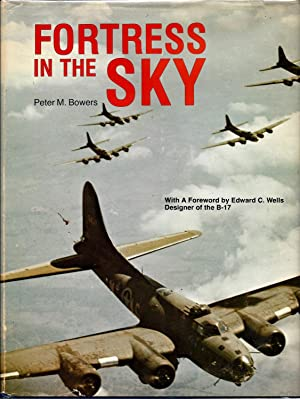 Fortress in the Sky: The Story of: Bowers, Peter M.