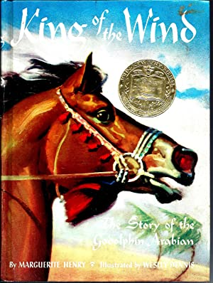 King of the Wind: The Story of: Henry, Marguerite; illustrated