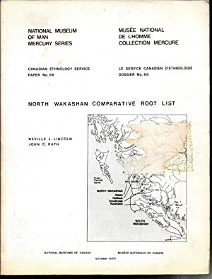 North Wakashan Comparative Root List (Mercury Series, Canadian Ethnology Service Paper, No. 68)