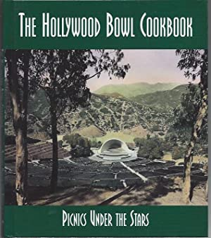 The Hollywood Bowl Cookbook: Picnics Under the Stars