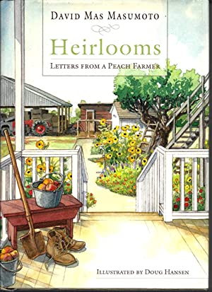 Heirlooms: Letters from a Peach Farmer (Signed)
