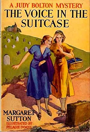 The Voice in the Suitcase (A Judy Bolton Mystery): Sutton, Margaret