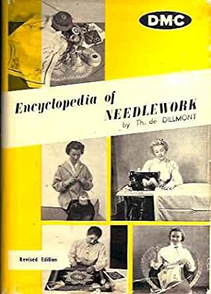 Encyclopedia of Needlework (Revised edition): Dillmont, Therese de