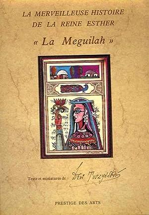 """La merveilleuse histoire de la reine Esther - """"La Meguilah"""": Texte et miniatures de Devi ..."""