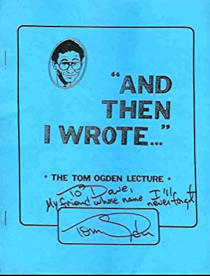 And Then I Wrote. (Signed): Ogden, Tom