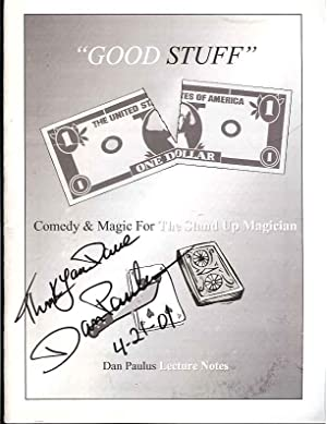 "Good Stuff"": Comedy & Magic for the Stand Up Magician: Lecture Notes (Signed): Paulus, Dan"