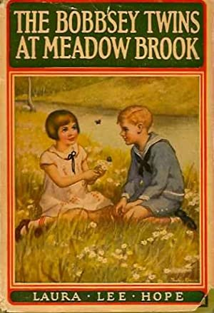 The Bobbsey Twins at Meadow Brook: Hope, Laura Lee
