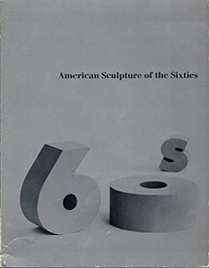American Sculpture of the Sixties: Tuchman, Maurice, editor