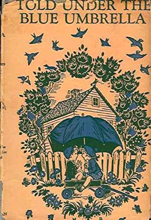 Told Under the Blue Umbrella: New Stories for New Children: Literature Committee of the Association...