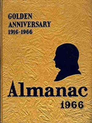 The Almanac 1966--Golden Anniversary 1916-1966 [Yearbook of Benjamin Franklin High School]: ...
