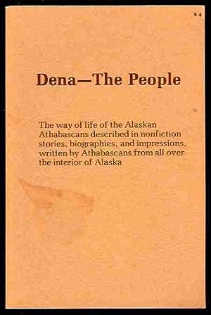 Dena--the People: Wiggins, Linda E., editor