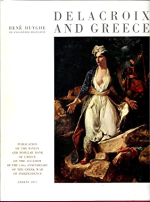 Delacroix and Greece: Huyghe, Rene