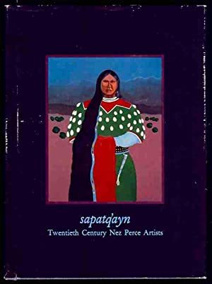 Sapatq'ayn: Twentieth Century Nez Perce Artists